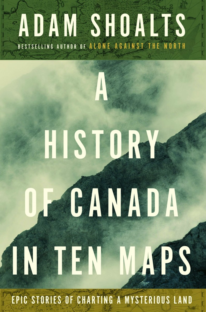 A History of Canada in 10 Maps